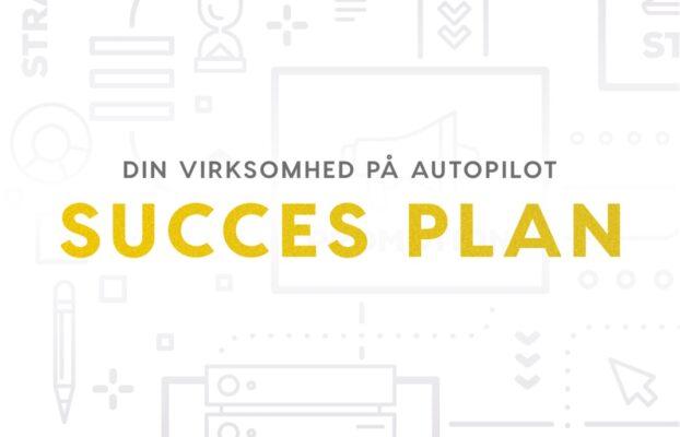 Hvad er en Succes Plan?
