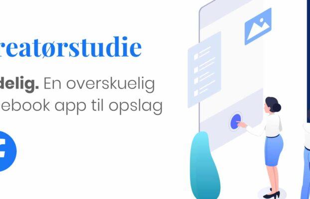 Kreatørstudie – Overskuelig facebook app til opslag